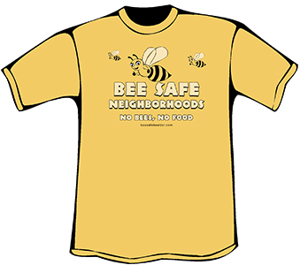 Bee Safe T-Shirt (Heavyweight)